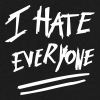 I hate everyone - Men's V-Neck T-Shirt by Canvas