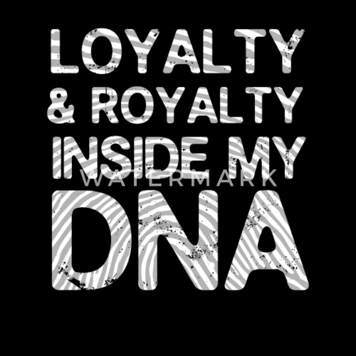 Royalty Over Loyalty Coloring Page: Loyalty & Royalty Inside My DNA Men's V-Neck T-Shirt