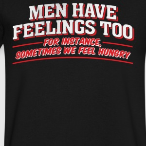 Have Feelings Too - Men's V-Neck T-Shirt by Canvas