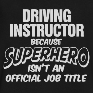 Driving Instructor Superhero - Men's V-Neck T-Shirt by Canvas