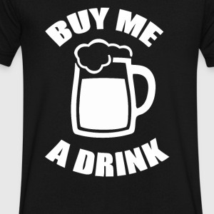 buy me a drink - Men's V-Neck T-Shirt by Canvas