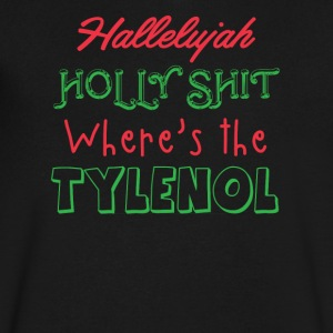 Hallelujah Where's The Tylenol Funny Christmas - Men's V-Neck T-Shirt by Canvas