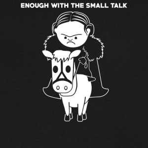 Enough With The Small Talk - Men's V-Neck T-Shirt by Canvas