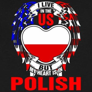 I Live In The Us But My Heart Is In Polish - Men's V-Neck T-Shirt by Canvas