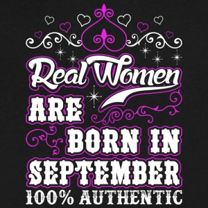 Real Women Are Born In September - Men's V-Neck T-Shirt by Canvas