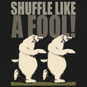 Shuffle Like A Fool - Men's V-Neck T-Shirt by Canvas