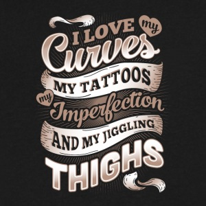 I Love My Curves My Tattoos My Imperfections Shirt - Men's V-Neck T-Shirt by Canvas