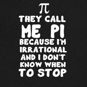 They call me PI - Men's V-Neck T-Shirt by Canvas