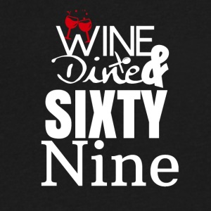 Wine, dine & Sixty nine - Men's V-Neck T-Shirt by Canvas