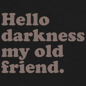 Hello Darkness My Old Friend 6 - Men's V-Neck T-Shirt by Canvas
