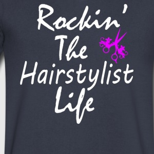 Rockin The Hairstylist life - Men's V-Neck T-Shirt by Canvas