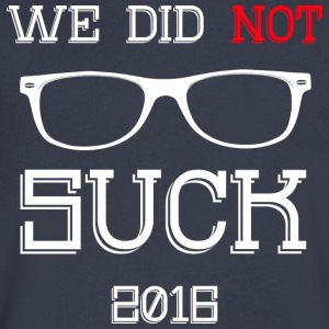 We Did Not Suck Chicago Baseball Champions 2016 T - Men's V-Neck T-Shirt by Canvas
