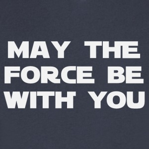 May the force be with you (2186) - Men's V-Neck T-Shirt by Canvas