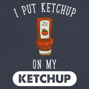 I put ketchup on my ketchup - Men's V-Neck T-Shirt by Canvas