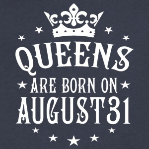 Queens are born on August 31 - Men's V-Neck T-Shirt by Canvas