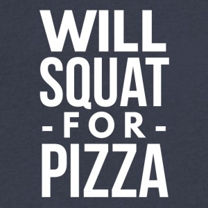 Will squat for Pizza - Men's V-Neck T-Shirt by Canvas
