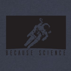 because science - Men's V-Neck T-Shirt by Canvas