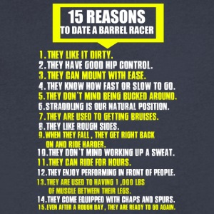 15 Reasons To Date A Barrel Racer T Shirt - Men's V-Neck T-Shirt by Canvas