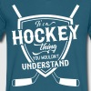 It's A Hockey Thing You Wouldn't Understand - Men's V-Neck T-Shirt by Canvas