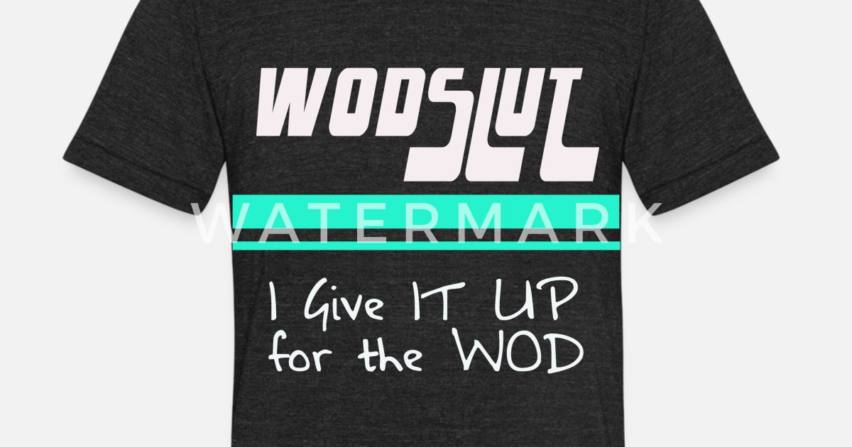 8762b73b wodslut crossfit Unisex Tri-Blend T-Shirt | Spreadshirt
