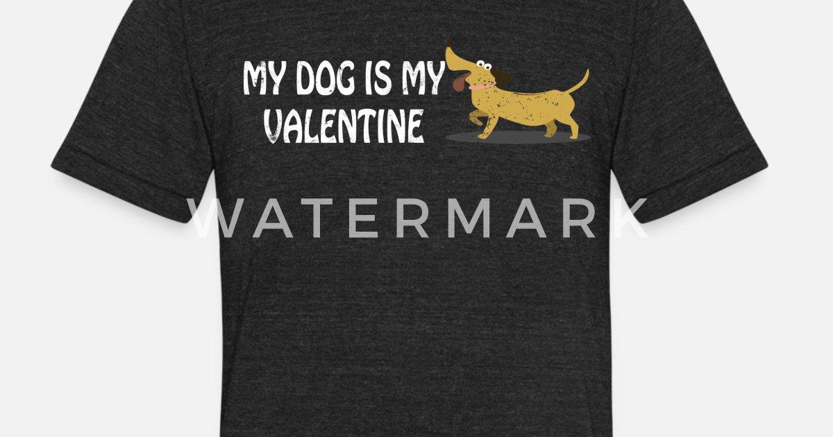 3d02dfb7e6d1 Unisex Tri-Blend T-ShirtMy Dog Is My Valentine Anti Valentines Day Single