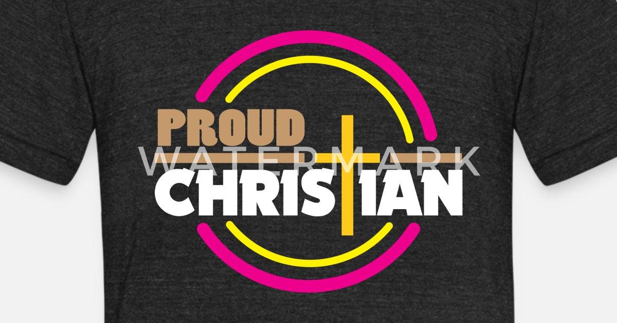 Proud Christian Religion Birthday Gift Idea Unisex Tri Blend T Shirt