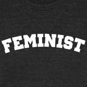 Feminist - Unisex Tri-Blend T-Shirt by American Apparel
