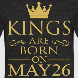 Kings are born on May 26 - Unisex Tri-Blend T-Shirt by American Apparel