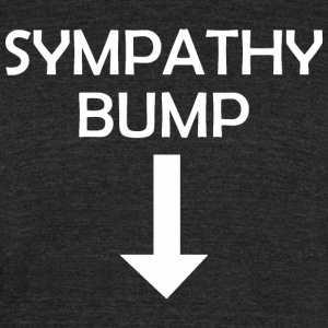 Sympathy Bump Happy Fathers Day - Unisex Tri-Blend T-Shirt by American Apparel