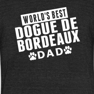 World's Best Dogue de Bordeaux Dad - Unisex Tri-Blend T-Shirt by American Apparel
