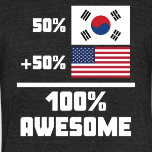 50% South Korean 50% American 100% Awesome Flag - Unisex Tri-Blend T-Shirt by American Apparel