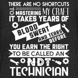 To Be Called A NDT Technician T Shirt - Unisex Tri-Blend T-Shirt by American Apparel