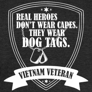 Real Heroes Dont Wear Cap Dog Tags Vietnam Veteran - Unisex Tri-Blend T-Shirt by American Apparel