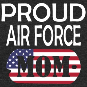 Proud Air Force Mom - Unisex Tri-Blend T-Shirt by American Apparel