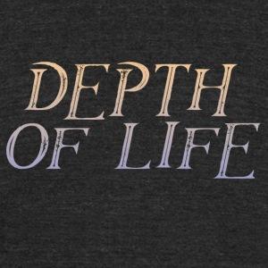 depth of life - Unisex Tri-Blend T-Shirt by American Apparel