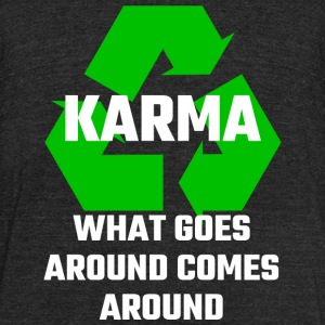 Karma - Karma What Goes Around Comes Around - Unisex Tri-Blend T-Shirt by American Apparel