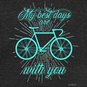 Bicycle - My best days with you! - Unisex Tri-Blend T-Shirt by American Apparel