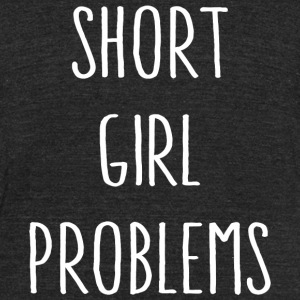 Swag - Short Girl Problems - Unisex Tri-Blend T-Shirt by American Apparel