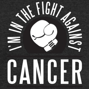 Cancer - I'm in the fight against cancer - Unisex Tri-Blend T-Shirt by American Apparel