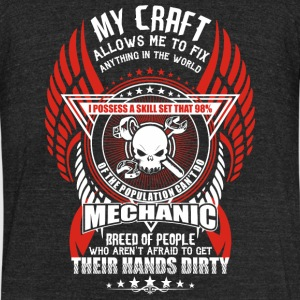 Mechanic - Mechanic My Craft Allows Me To Fix - Unisex Tri-Blend T-Shirt by American Apparel