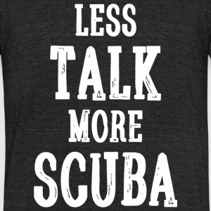 Scuba - Less Talk More Scuba - Funny Novelty Scu - Unisex Tri-Blend T-Shirt by American Apparel