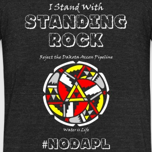Standing rock - I Stand With Standing Rock - Unisex Tri-Blend T-Shirt by American Apparel