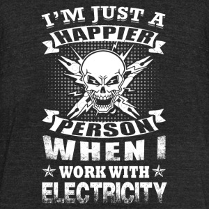 Electricity - i'm just a happier person when i W - Unisex Tri-Blend T-Shirt by American Apparel