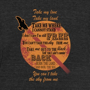 Serenity - Serenity - take my land, you can't ta - Unisex Tri-Blend T-Shirt by American Apparel