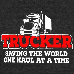 Trucker - Trucker saving the world one haul at a - Unisex Tri-Blend T-Shirt by American Apparel