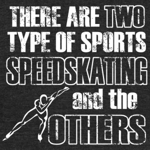 Speedskating - there are two types of sports spe - Unisex Tri-Blend T-Shirt by American Apparel