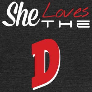 The D - she loves the D - Unisex Tri-Blend T-Shirt by American Apparel