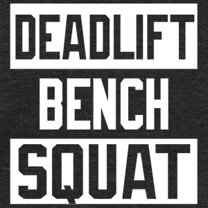 Squat - Powerlifting Deadlift Bench Squat Worko - Unisex Tri-Blend T-Shirt by American Apparel