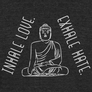 Yoga - Yoga: Inhale love. Exhale hate. - Unisex Tri-Blend T-Shirt by American Apparel