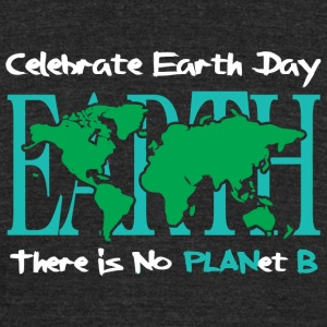 Earth - Celebrate Earth Day -- There is No PLANe - Unisex Tri-Blend T-Shirt by American Apparel